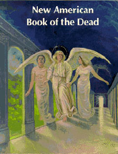 New American Book of the Dead, E.J. Gold