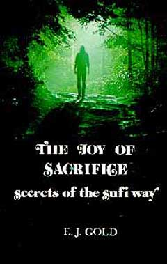 Joy of Sacrifice, E.J. Gold
