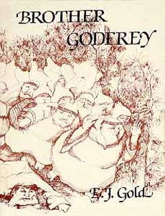 Brother Godfrey's Journal, E.J. Gold