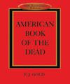 American Book of the Dead, E.J. Gold