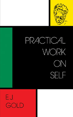Practical Work on Self, E.J. Gold