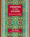Visions in the Stone, E.J. Gold