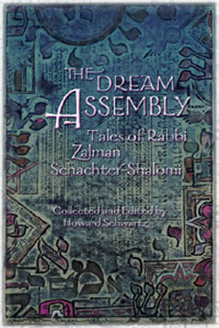 The Dream Assembly, Rabbi Zalman Schachter-Shalomi & Howard Schwartz