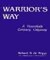 Warrior's Way, Robert S. De Ropp