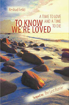 To Know We're Loved: A time to love and a time to die, Reshad Feild