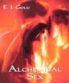 Alchemical Sex, E.J. Gold