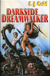 Darkside Dreamwalker, E.J. Gold