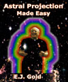 Astral Projection Made Easy, E.J.Gold
