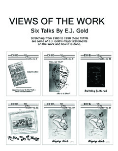 Views of The Work E.J. Gold