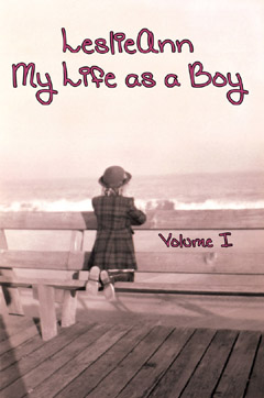 LeslieAnn My Life as a Boy Vol. 1