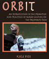 ORBIT: An Introduction to the Principles and Practices of Bardo�Gaming on the Prosperity Path by Kyle Fite