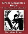 Draco Daatson's Book: The Never-Asleep Society Revealed, Salvatore Brizzi